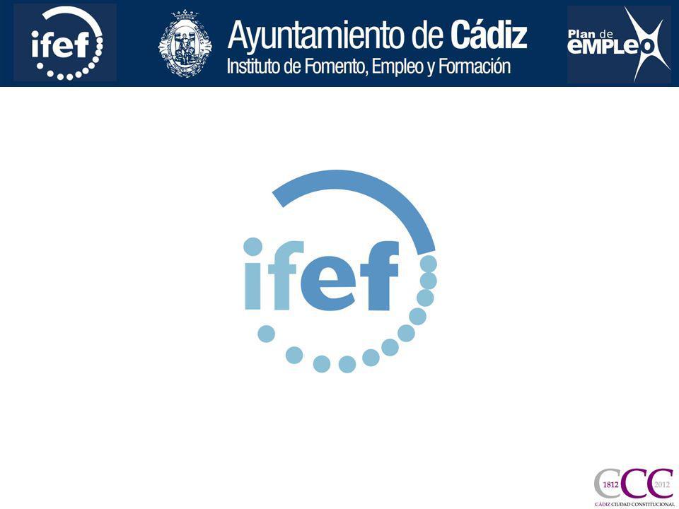 EL INSTITUTO DE FOMENTO, EMPLEO Y FORMACIÓN DE LA CIUDAD DE CÁDIZ