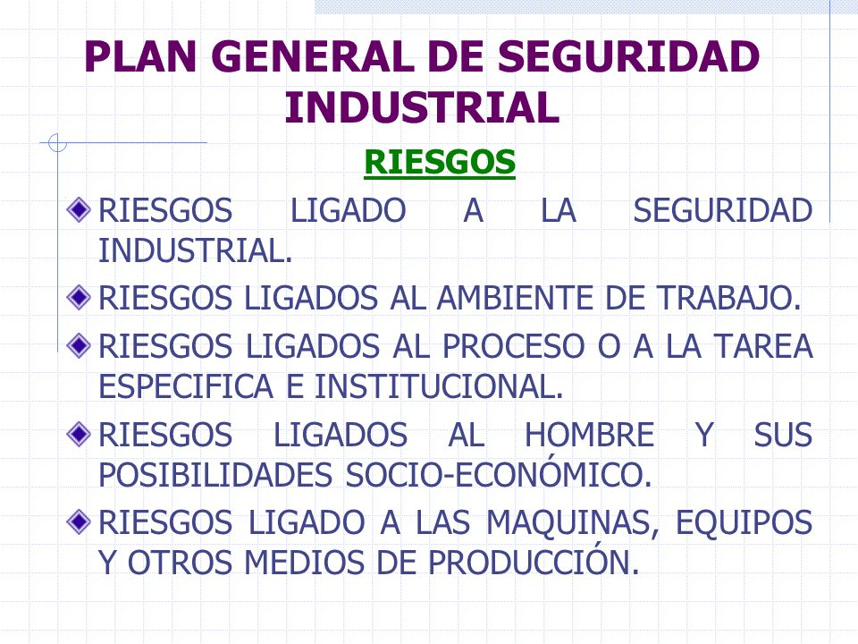 PLAN GENERAL DE SEGURIDAD INDUSTRIAL