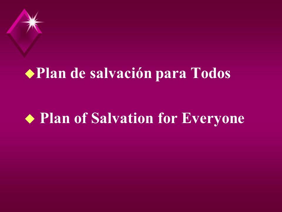 Plan de salvación para Todos