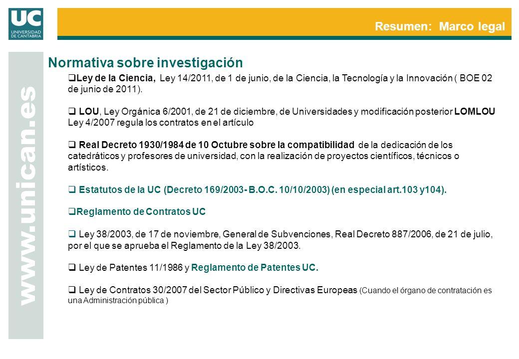 www.unican.es Normativa sobre investigación Resumen: Marco legal