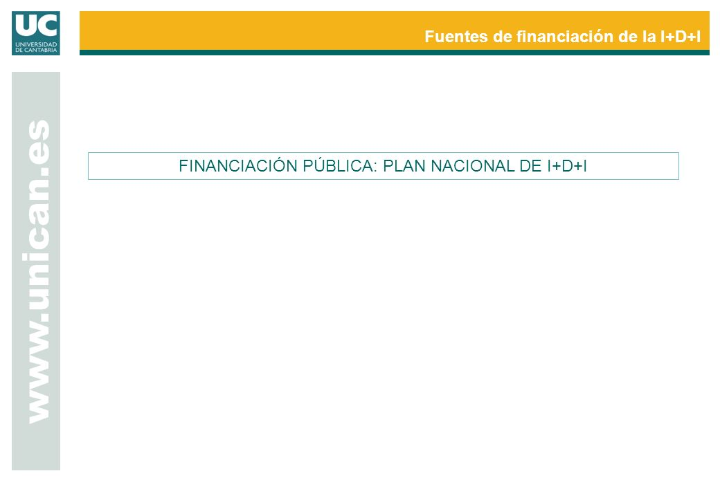 FINANCIACIÓN PÚBLICA: PLAN NACIONAL DE I+D+I