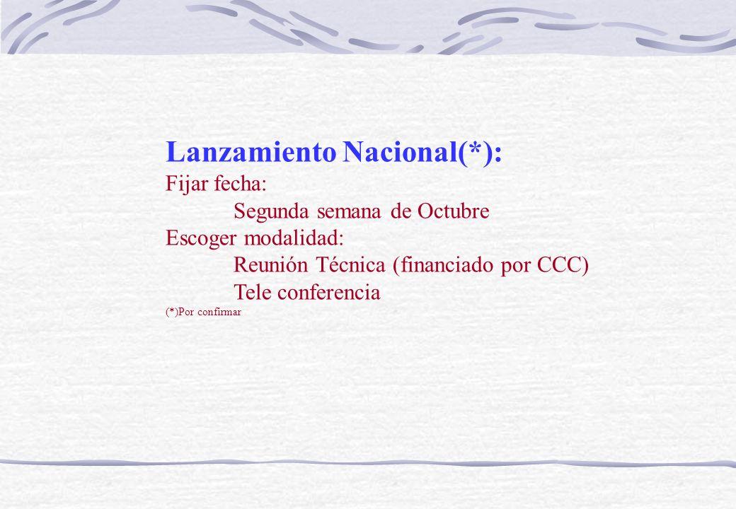 Lanzamiento Nacional(*):