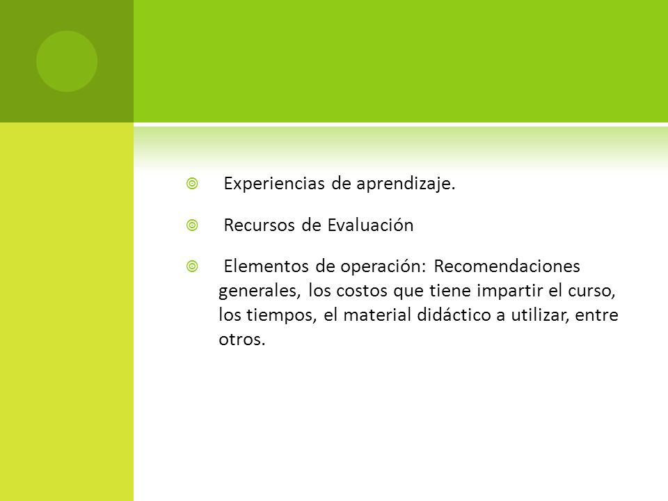Experiencias de aprendizaje.