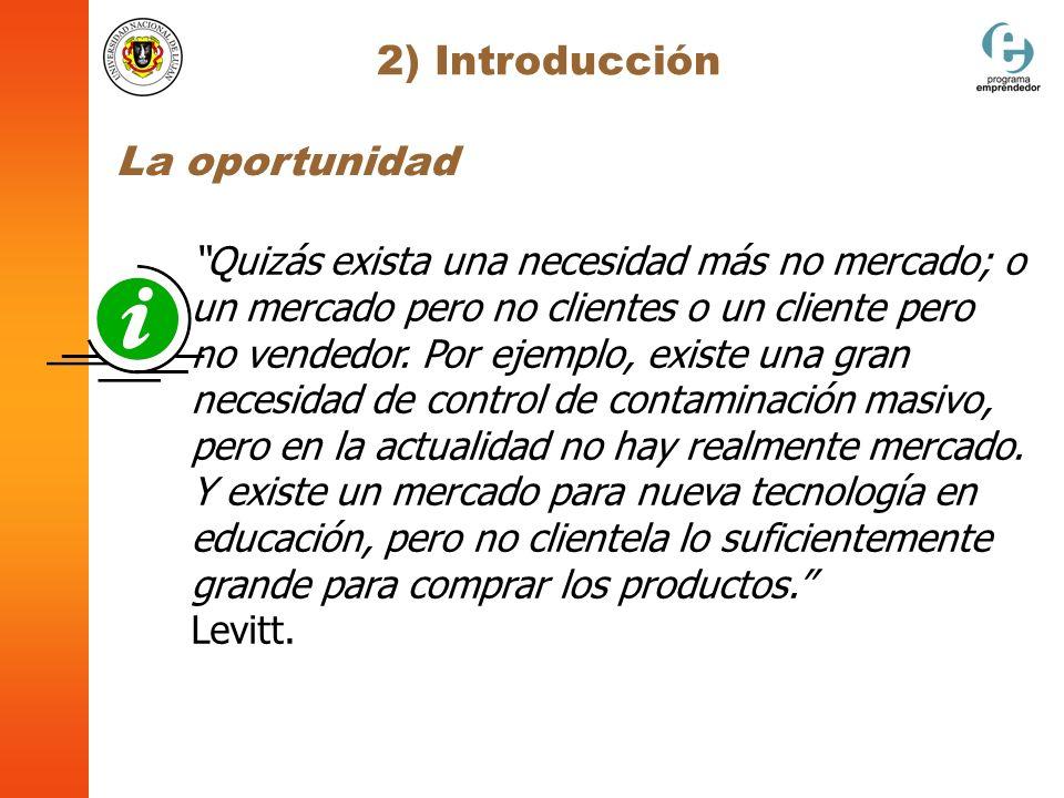 2) Introducción La oportunidad