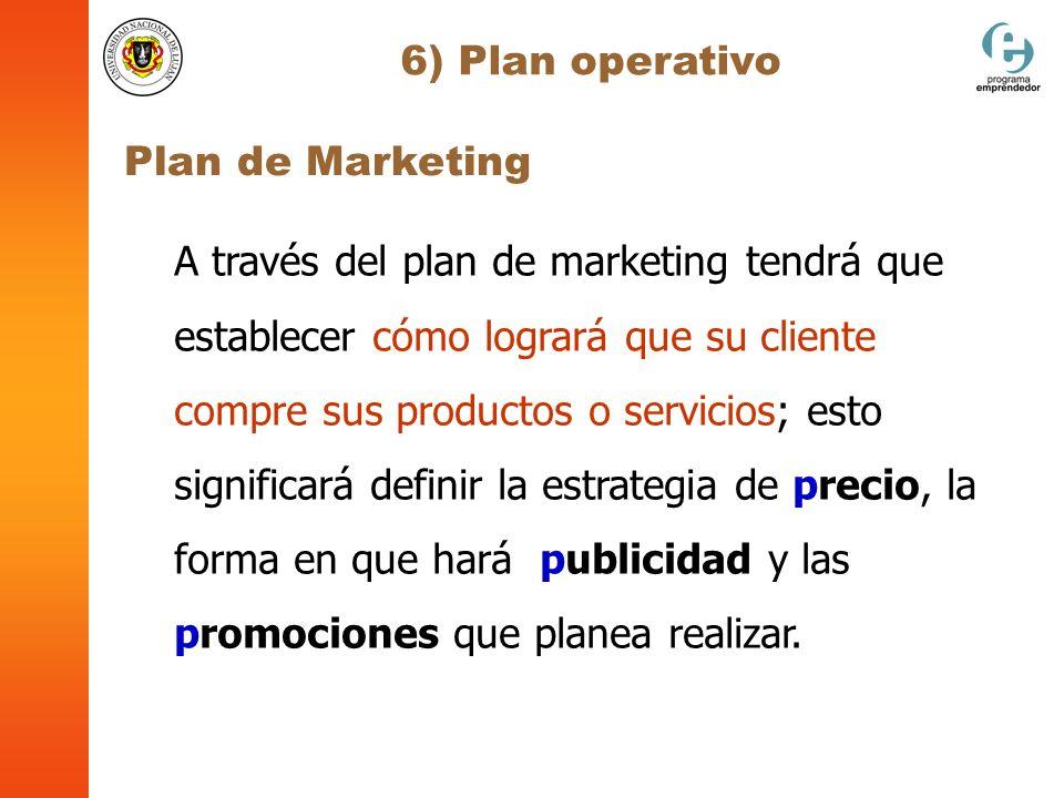 6) Plan operativo Plan de Marketing.