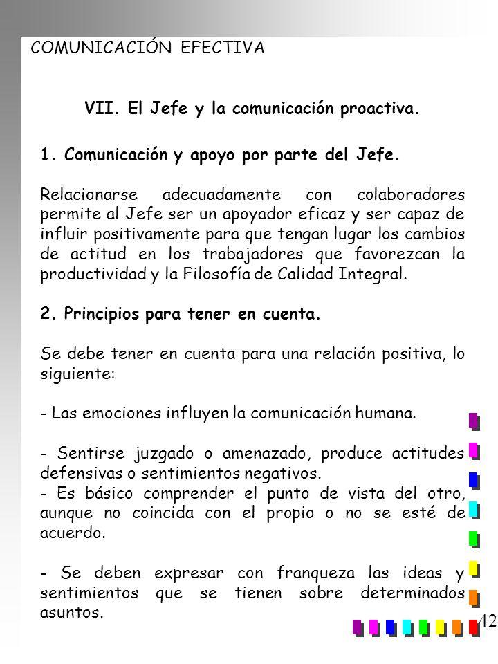 VII. El Jefe y la comunicación proactiva.