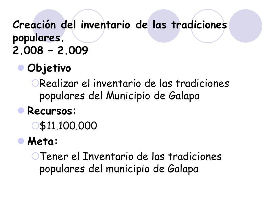 Creación del inventario de las tradiciones populares. 2.008 – 2.009
