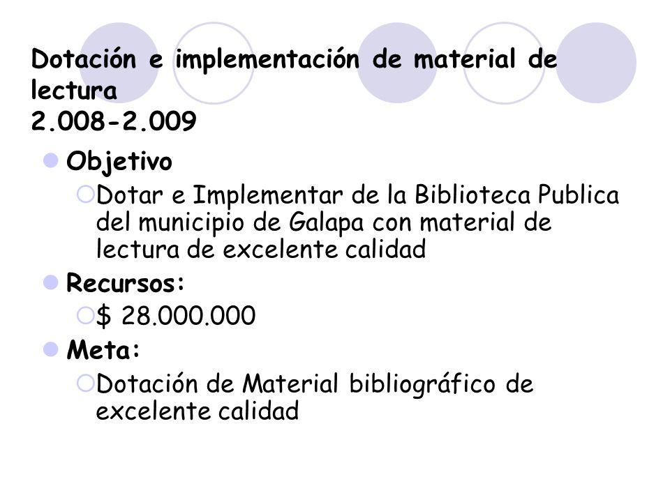 Dotación e implementación de material de lectura 2.008-2.009