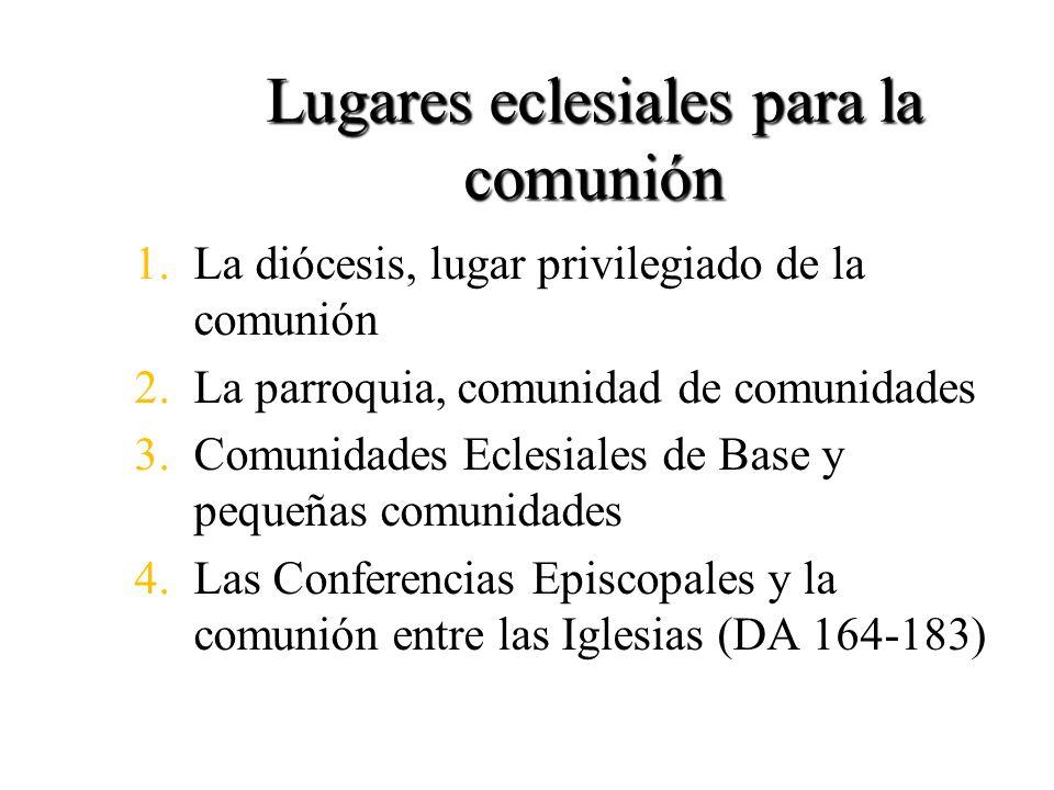 Lugares eclesiales para la comunión