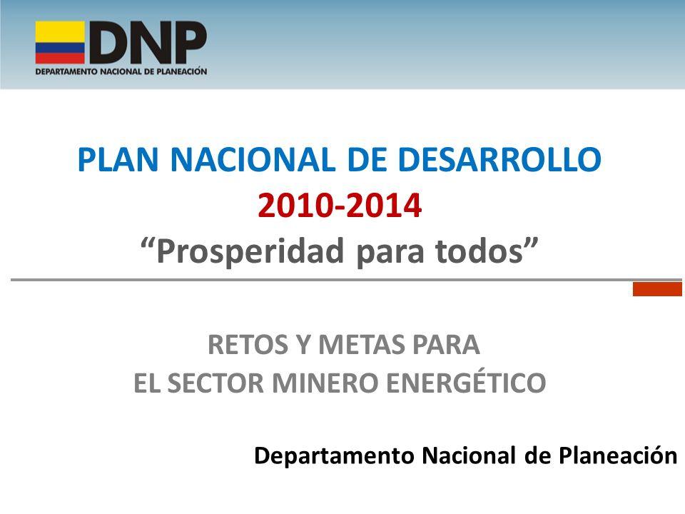Plan Nacional de Desarrollo 2010-2014 Prosperidad para todos