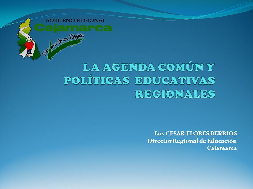LA AGENDA COMÚN Y POLÍTICAS EDUCATIVAS REGIONALES