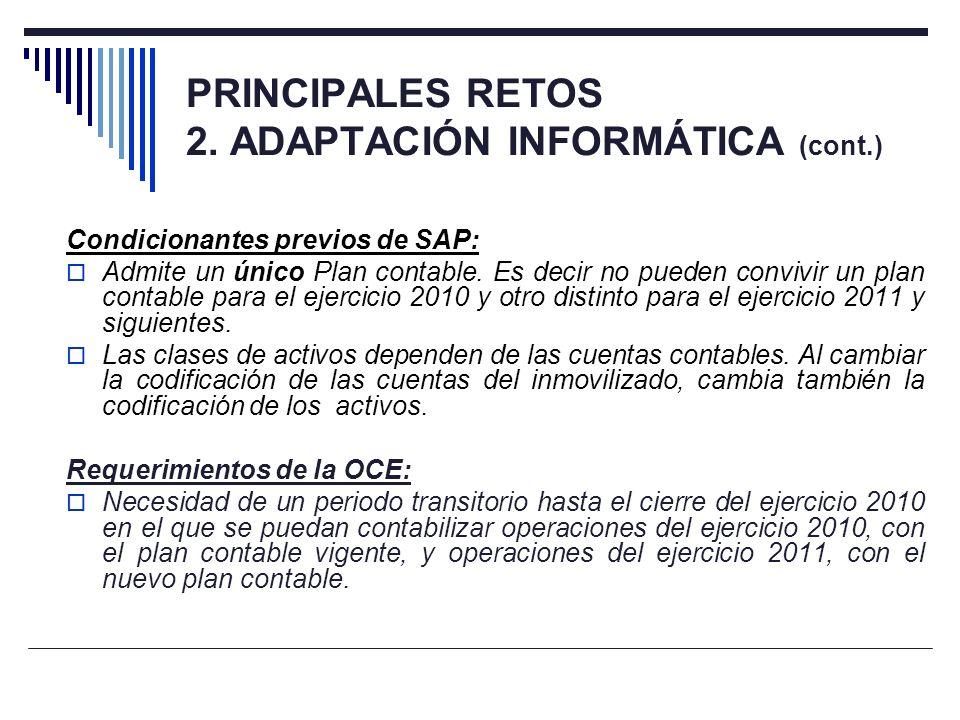 PRINCIPALES RETOS 2. ADAPTACIÓN INFORMÁTICA (cont.)