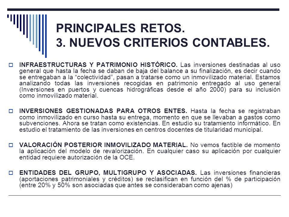 PRINCIPALES RETOS. 3. NUEVOS CRITERIOS CONTABLES.