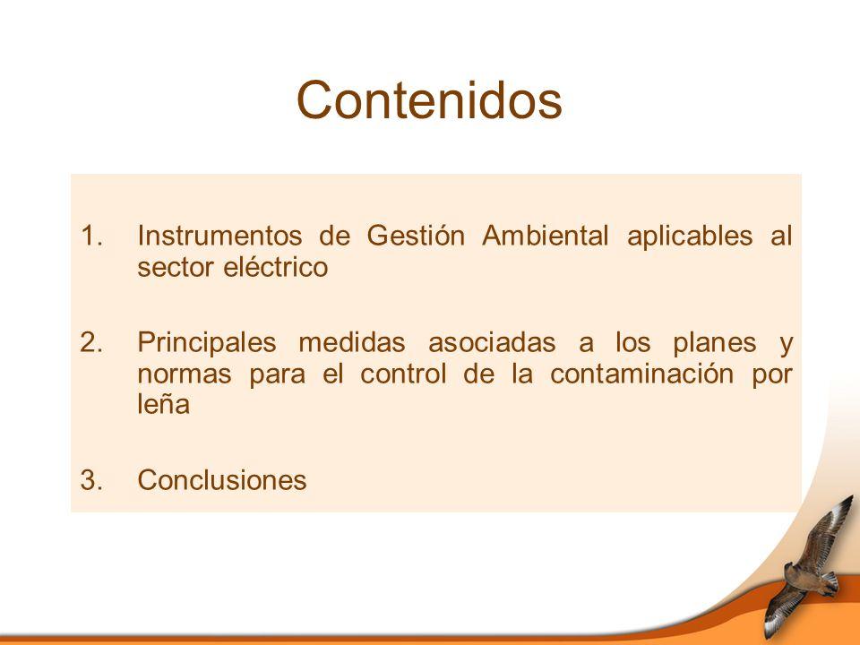 Contenidos Instrumentos de Gestión Ambiental aplicables al sector eléctrico.