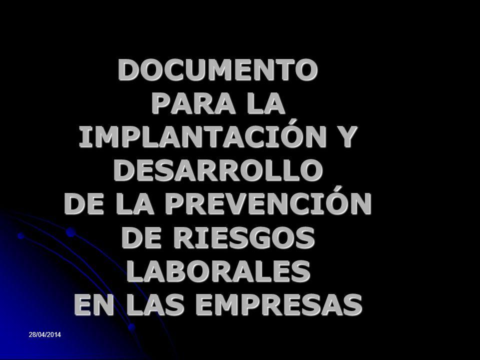 DOCUMENTO PARA LA IMPLANTACIÓN Y DESARROLLO DE LA PREVENCIÓN DE RIESGOS LABORALES EN LAS EMPRESAS