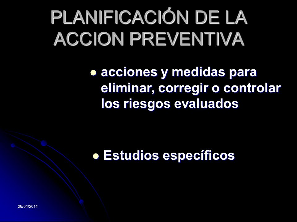 PLANIFICACIÓN DE LA ACCION PREVENTIVA