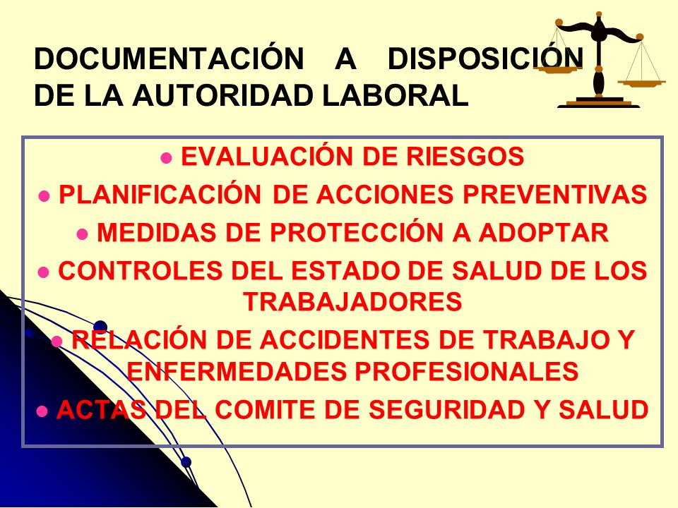 DOCUMENTACIÓN A DISPOSICIÓN DE LA AUTORIDAD LABORAL