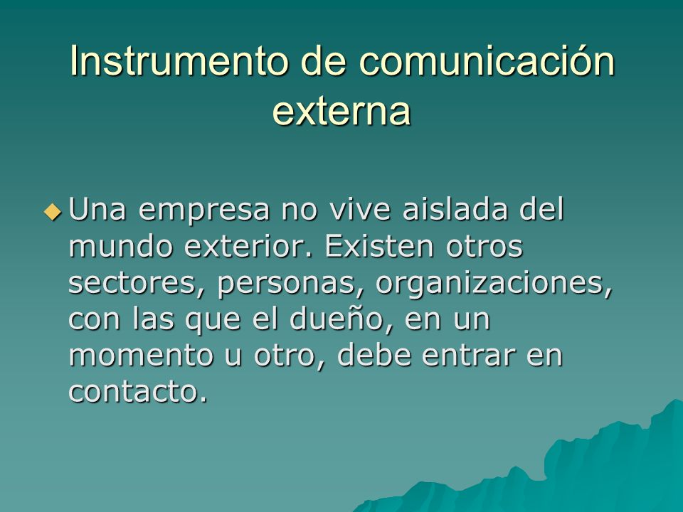 Instrumento de comunicación externa