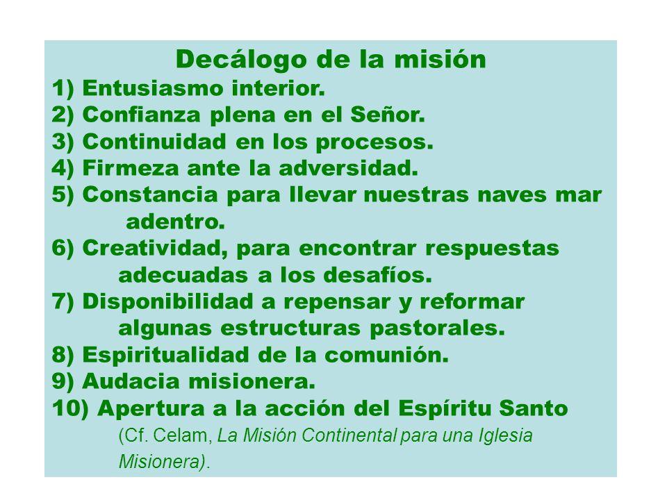 Decálogo de la misión 1) Entusiasmo interior.