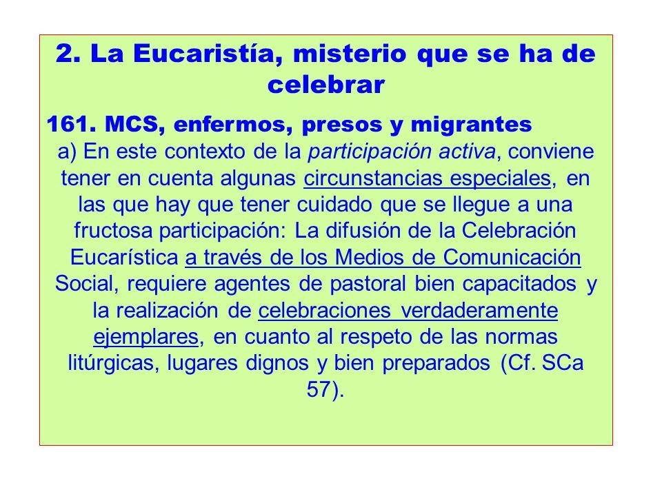 2. La Eucaristía, misterio que se ha de celebrar
