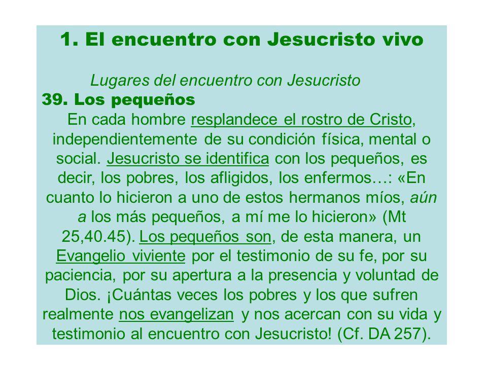 1. El encuentro con Jesucristo vivo