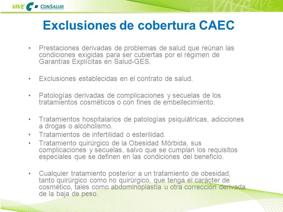 Exclusiones de cobertura CAEC