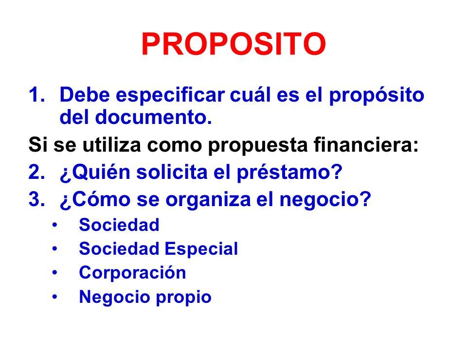PROPOSITO Debe especificar cuál es el propósito del documento.