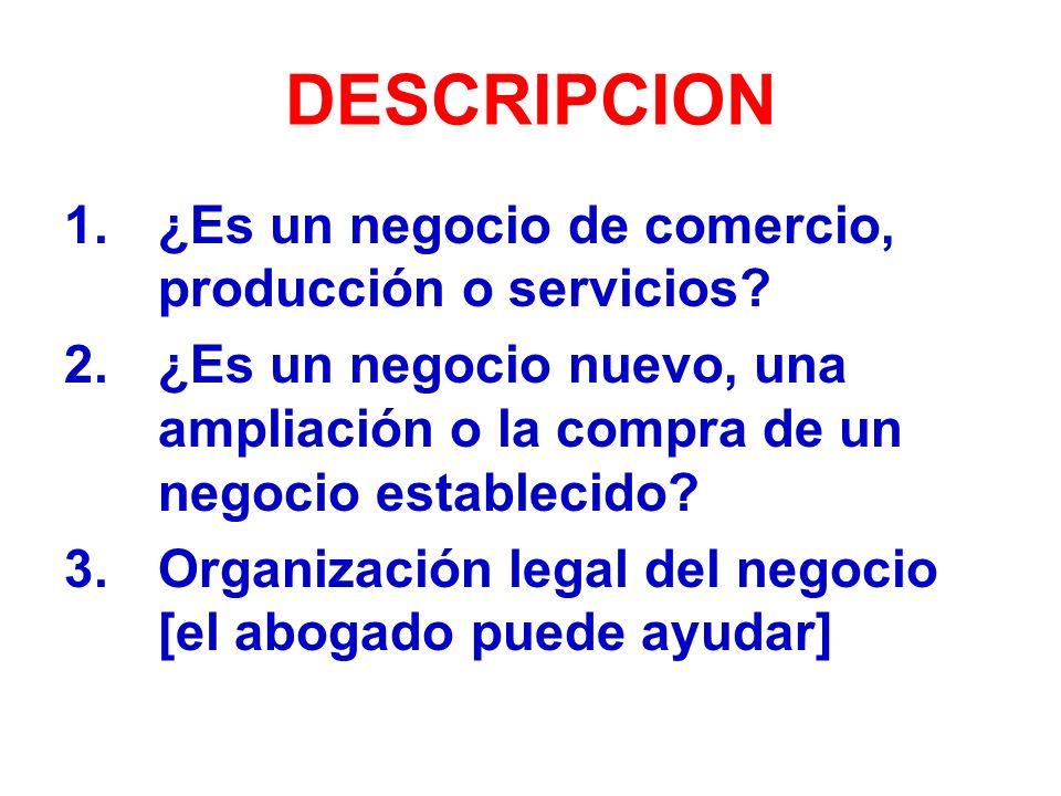 DESCRIPCION ¿Es un negocio de comercio, producción o servicios