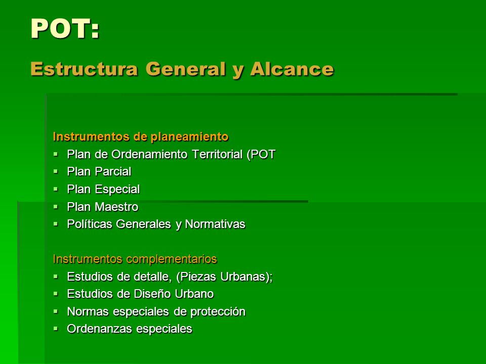 POT: Estructura General y Alcance