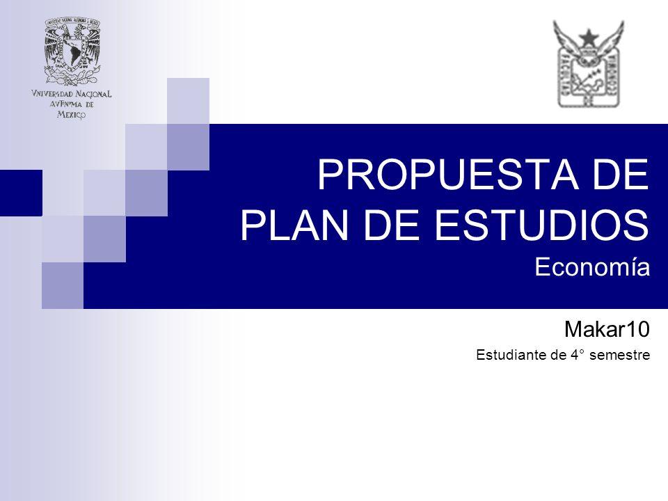 PROPUESTA DE PLAN DE ESTUDIOS Economía