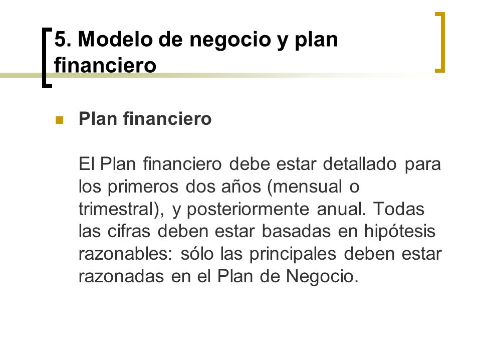 5. Modelo de negocio y plan financiero