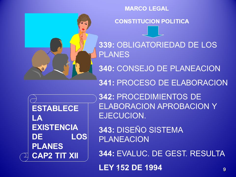 339: OBLIGATORIEDAD DE LOS PLANES 340: CONSEJO DE PLANEACION
