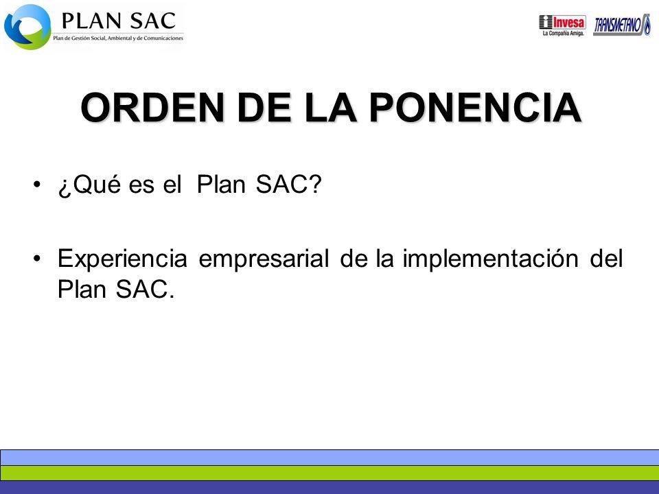 ORDEN DE LA PONENCIA ¿Qué es el Plan SAC