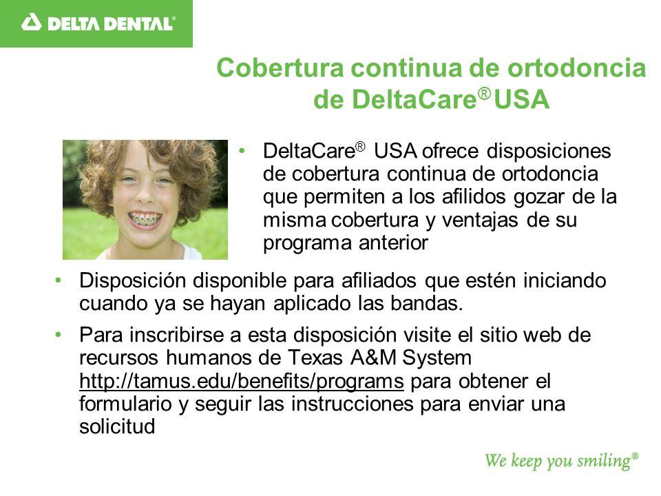 Cobertura continua de ortodoncia de DeltaCare® USA