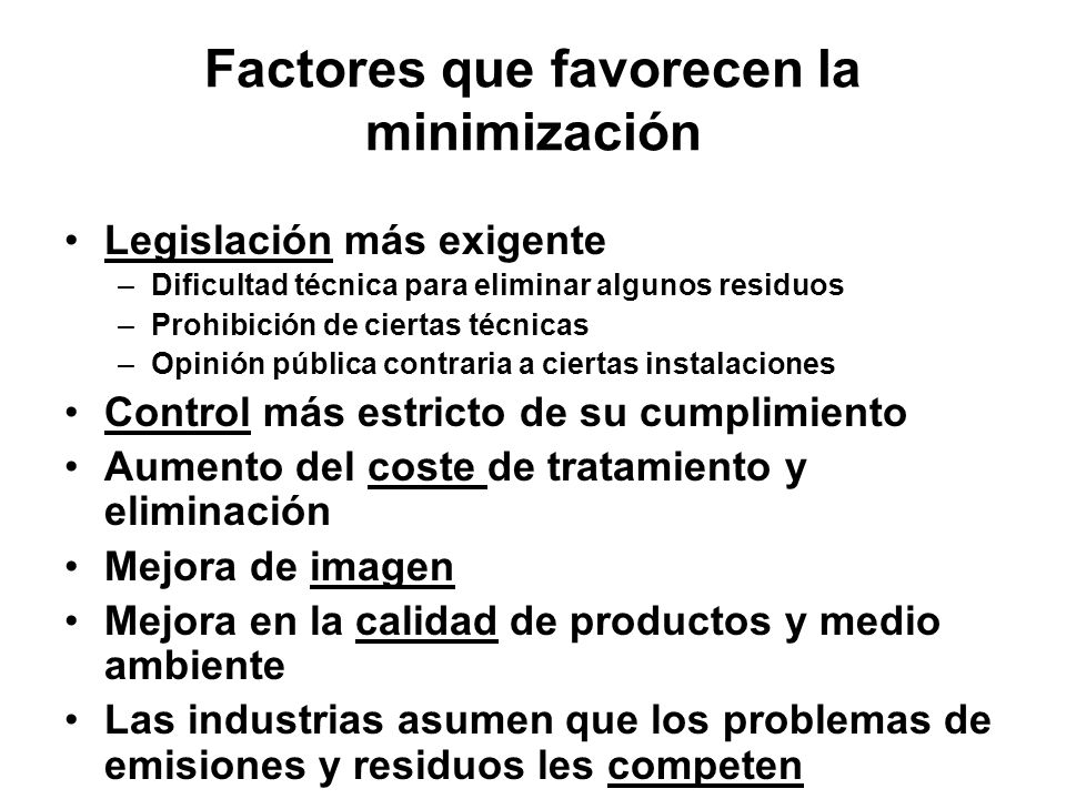 Factores que favorecen la minimización