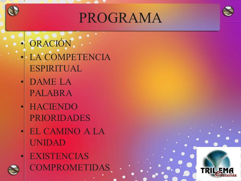 PROGRAMA ORACIÓN LA COMPETENCIA ESPIRITUAL DAME LA PALABRA