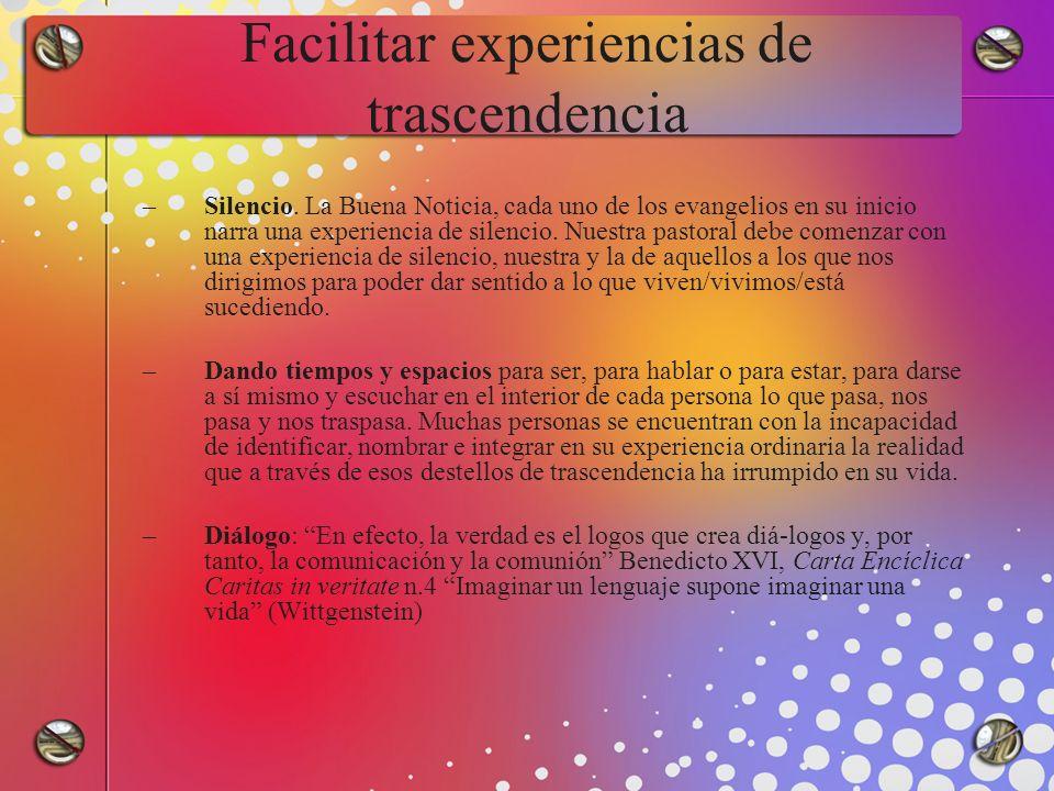 Facilitar experiencias de trascendencia