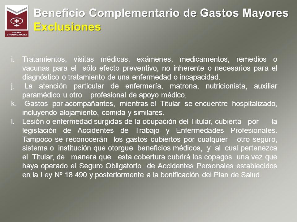 Beneficio Complementario de Gastos Mayores Exclusiones