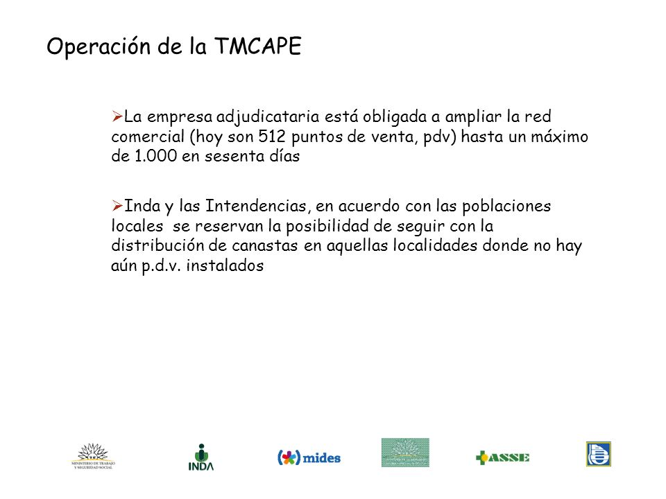 Operación de la TMCAPE