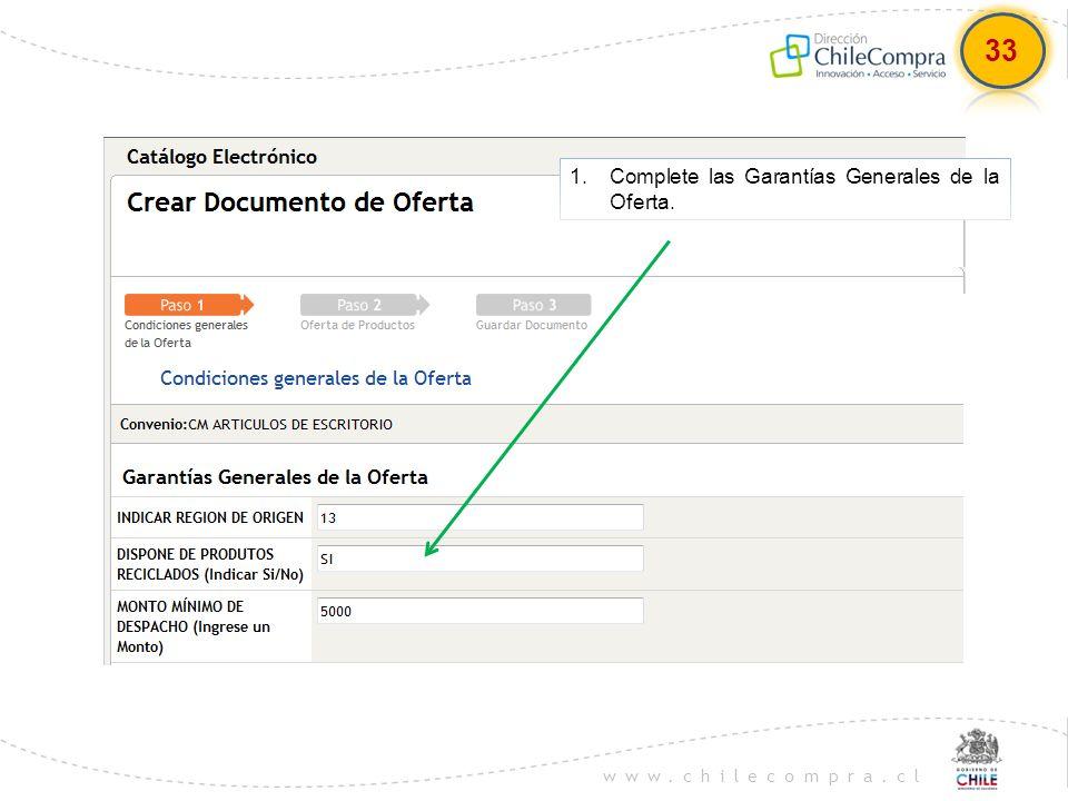 33 Complete las Garantías Generales de la Oferta.