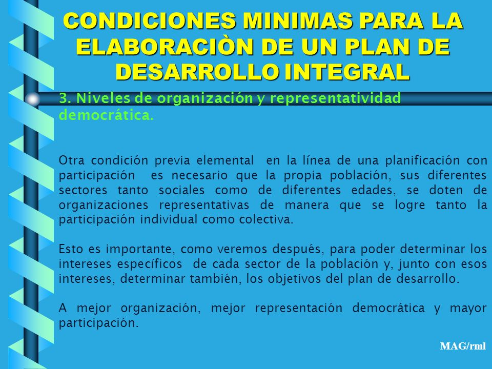 CONDICIONES MINIMAS PARA LA ELABORACIÒN DE UN PLAN DE DESARROLLO INTEGRAL