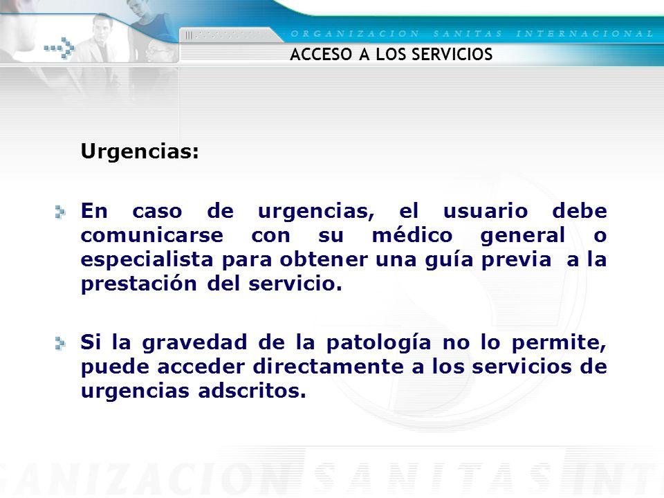 Urgencias: ACCESO A LOS SERVICIOS