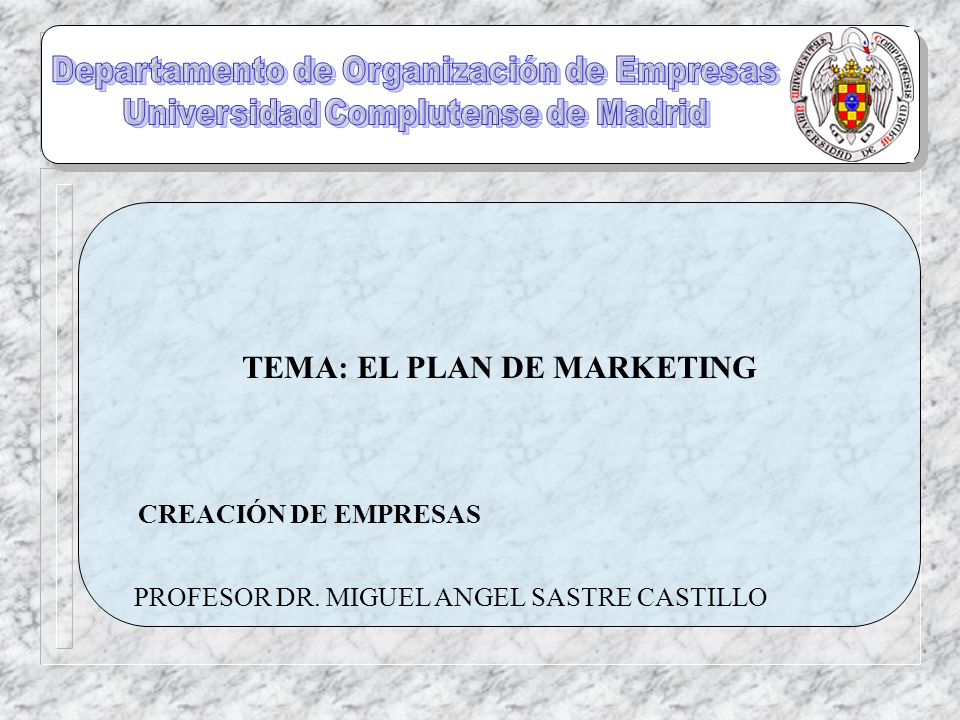 TEMA: EL PLAN DE MARKETING