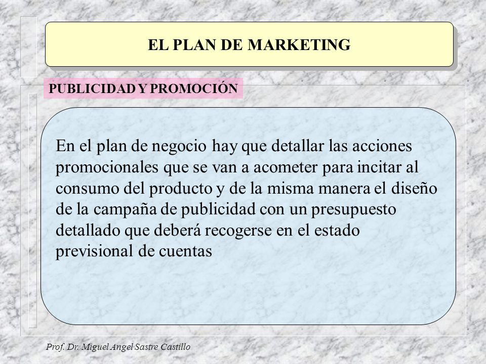 EL PLAN DE MARKETING PUBLICIDAD Y PROMOCIÓN.