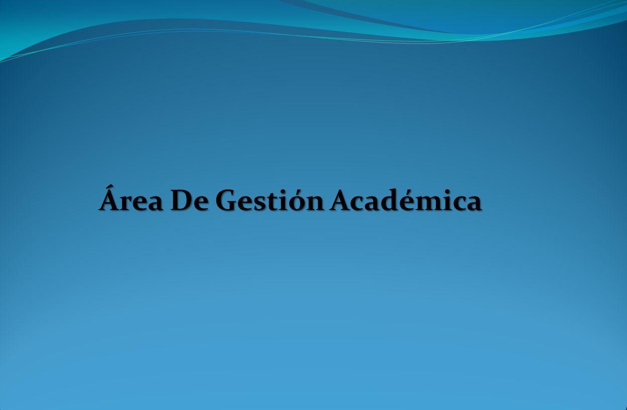 Área De Gestión Académica
