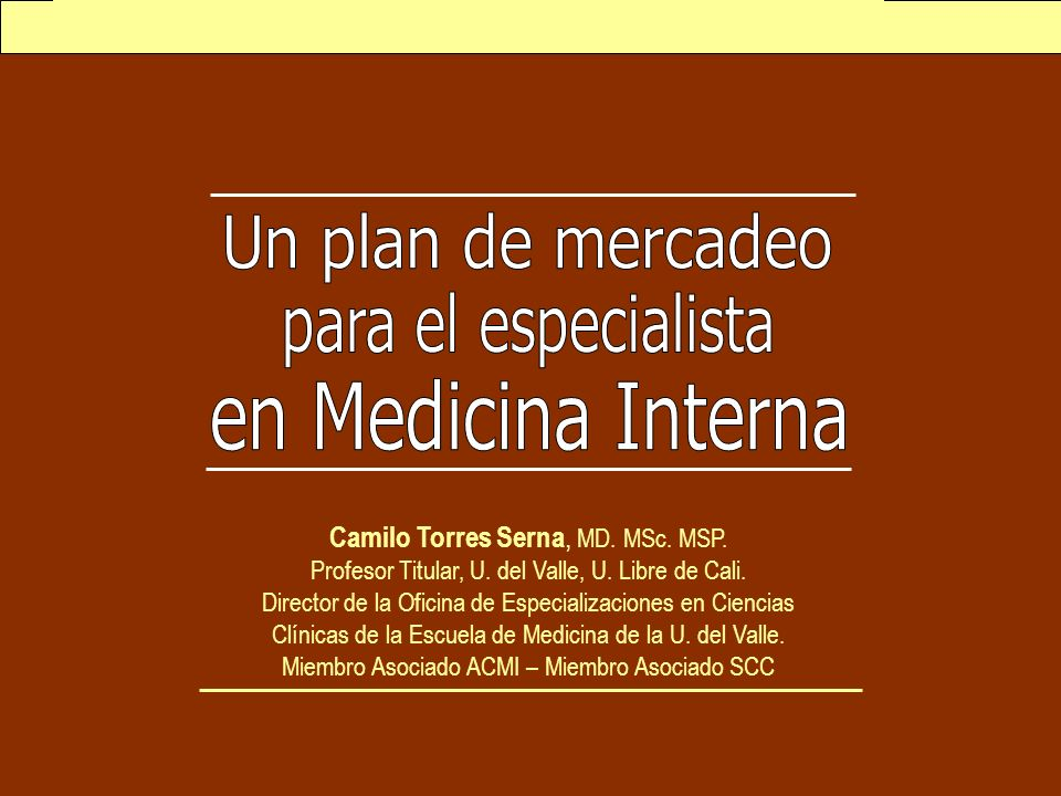 Un plan de mercadeo para el especialista en Medicina Interna