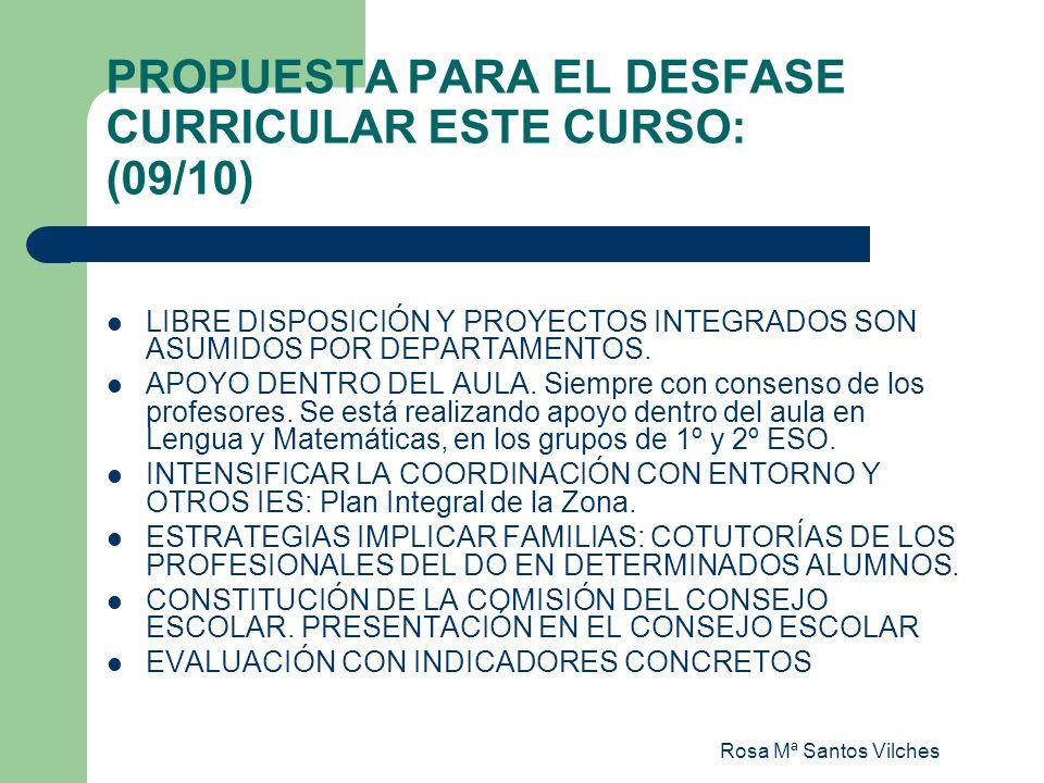 PROPUESTA PARA EL DESFASE CURRICULAR ESTE CURSO: (09/10)