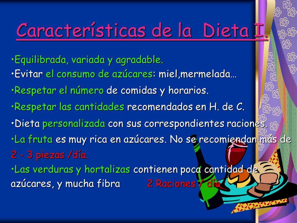 Características de la Dieta I.