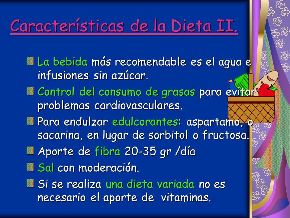 Características de la Dieta II.