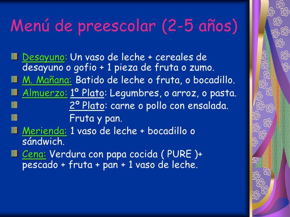Menú de preescolar (2-5 años)